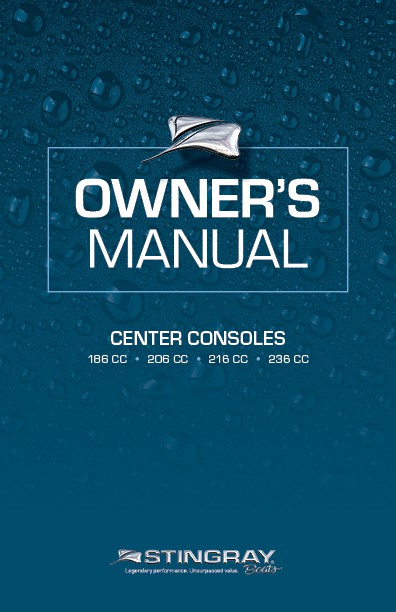 Stingray Boats - Owners Manual - Center Consoles